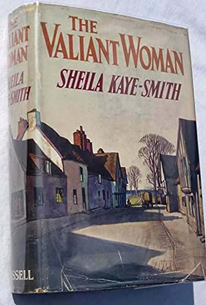 The Valiant Woman: Kaye-Smith, Sheila
