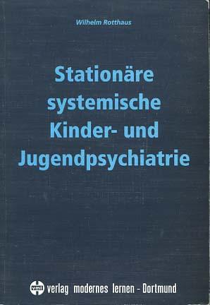 Stationäre systemische Kinder- und Jugendpsychiatrie.