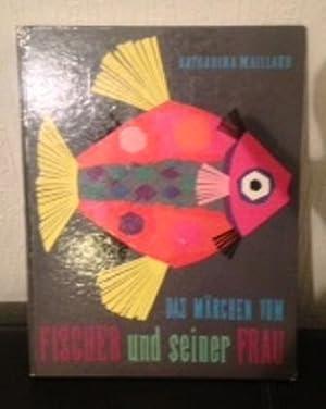 Das Märchen vom Fischer und seiner Frau.: Rebay, Trude von