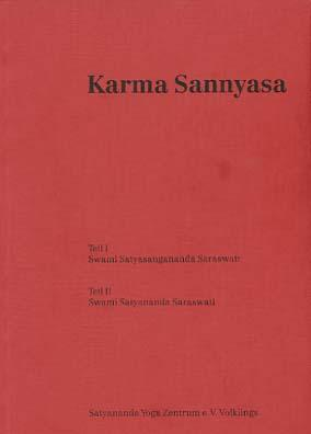 Karma sannyasa. Satyananda-Yoga-Zentrum e.V. Volklings, Publikationen des