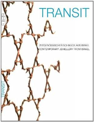 Transit : zeitgenössischer Schmuck aus Israel ;: Fishof, Iris und