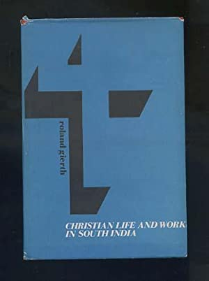 Christian life and work at the pastorate level and practical theology in South India [an inquiry ...