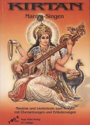 Kirtan : Mantra-Singen ; Mantras und Liedertexte