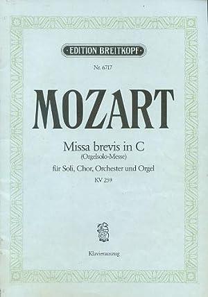 Missa brevis in C - Orgelsolo-Messe für: Mozart, Wolfgang Amadeus: