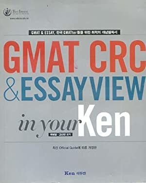 GMAT CRC & ESSAYVIEW in your Ken for Korean Speakers by Seon-Man Koh Byoung-Chul Kook -