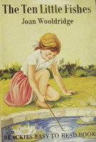The Ten Little Fishes - Blackie's Easy: Joan Wolldridge