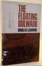 The Floating Bulwark: Douglas G Browne