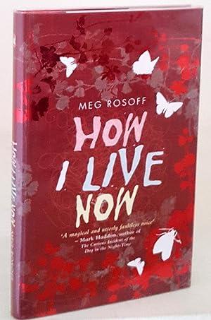 How I Live Now: Meg Rosoff