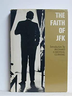 THE FAITH OF J.F.K.