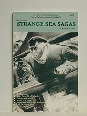 NEW ENGLAND'S STRANGE SEA SAGAS