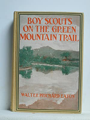 BOY SCOUTS ON THE GREEN MOUNTAIN TRAIL