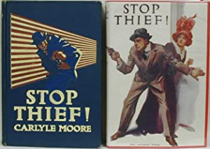 STOP THIEF!: MOORE, Carlyle &