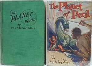 THE PLANET OF PERIL: KLINE, Otis Adelbert