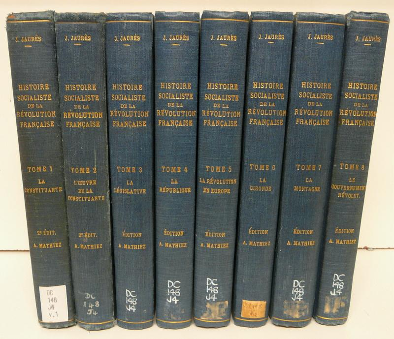 Histoire Socialiste de la Revolution Francaise [8 Volumes]