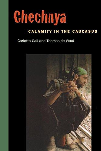 Chechnya: Calamity in the Caucasus - Gall, Carlotta