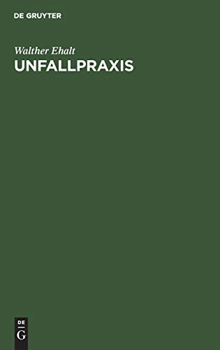 Unfallpraxis (German Edition)