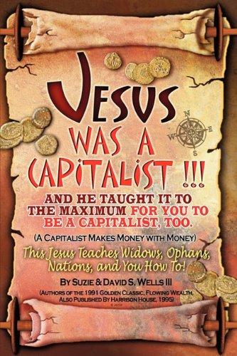 JESUS WAS A CAPITALIST - Wells, Susie