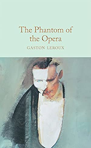 The Phantom of the Opera (Macmillan Collector's: Leroux, Gaston