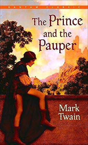 The Prince and the Pauper (Bantam Classics): Twain, Mark