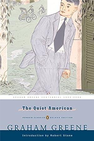 The Quiet American (Penguin Classics Deluxe Edition): Greene, Graham