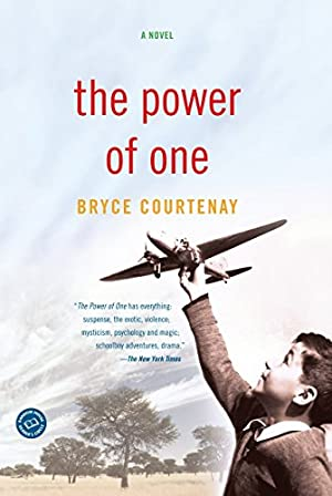 The Power of One: A Novel: Courtenay, Bryce