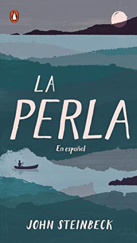 La perla: En español (Spanish Language Edition: Steinbeck, John