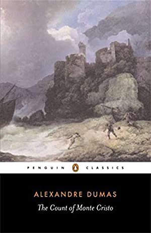 The Count of Monte Cristo (Penguin Classics): Alexandre Dumas père