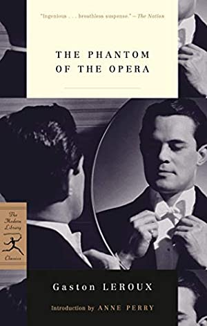 The Phantom of the Opera (Modern Library: Leroux, Gaston