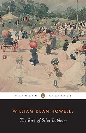 The Rise of Silas Lapham (Penguin Classics): Howells, William Dean