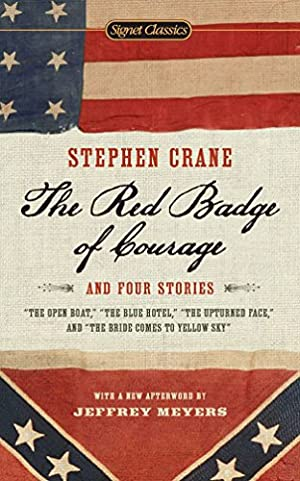 The Red Badge of Courage and Four: Crane, Stephen