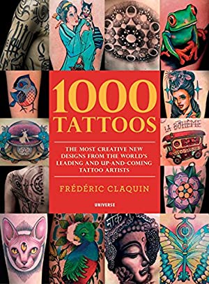 1000 Tattoos: The Most Creative New Designs: Coppola, Chris
