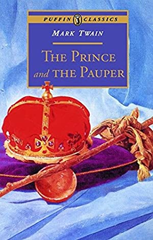 The Prince and the Pauper (Puffin Classics): Twain, Mark