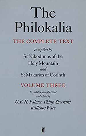 The Philokalia: The Complete Text (Vol. 3):
