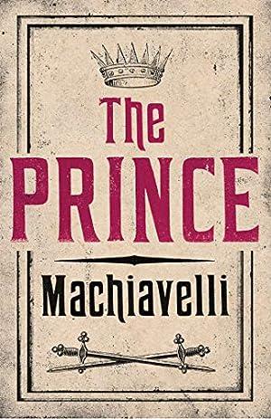 The Prince (Evergreens): Machiavelli, Niccolò
