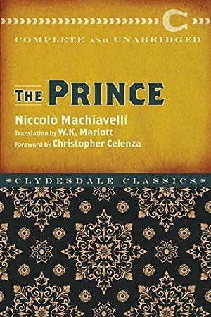 The Prince (Clydesdale Classics): Machiavelli, Niccolò