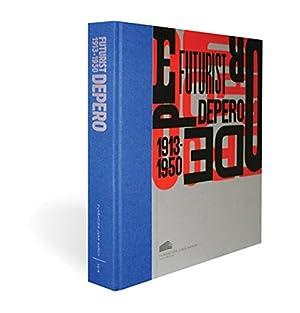 """Futurist Depero 1913-1950: Depero, Fortunato"""", """"del"""