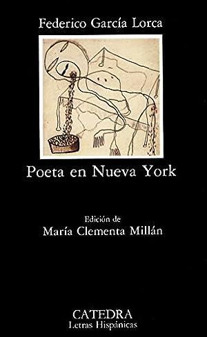 """Poeta en Nueva York: Garcia Lorca"""", """"Federico"""""""