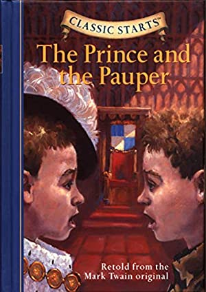 The Prince and the Pauper (Classic Starts: Twain, Mark