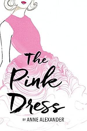 The Pink Dress: Anne Alexander
