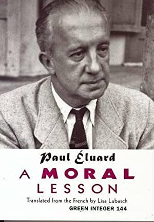 A Moral Lesson (Green Integer) (English Edition): Paul Eluard