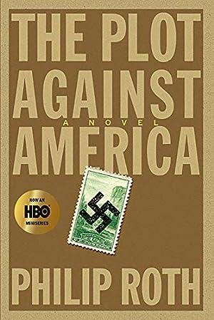 The Plot Against America: A Novel: Roth, Philip