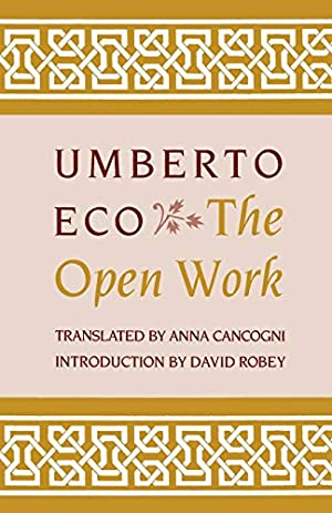 The Open Work: Eco, Umberto