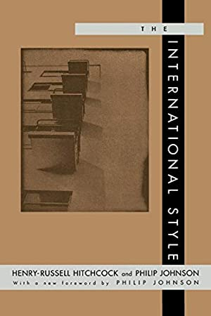 """The International Style: Hitchcock, Henry Russell"""","""