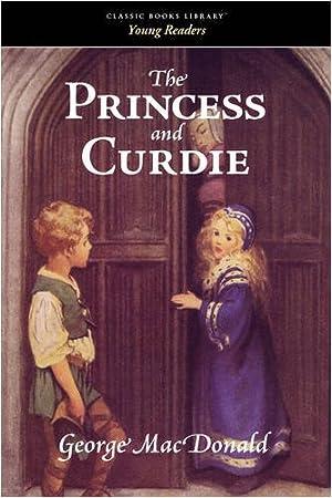 The Princess and Curdie: MacDonald, George