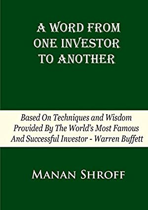 A Word from One Investor to Another: Shroff, Manan