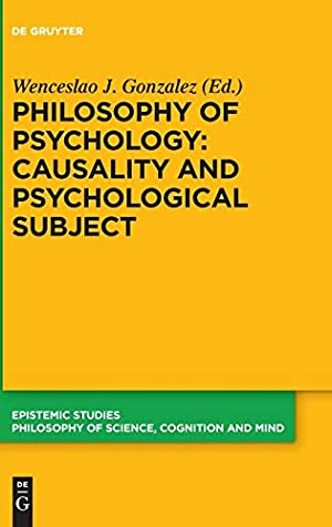 Philosophy of Psychology: Causality and Psychological Subject: