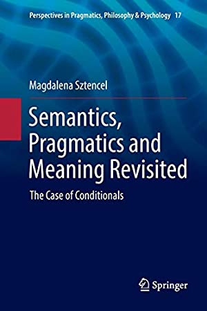 Semantics, Pragmatics and Meaning Revisited: The Case: Sztencel, Magdalena