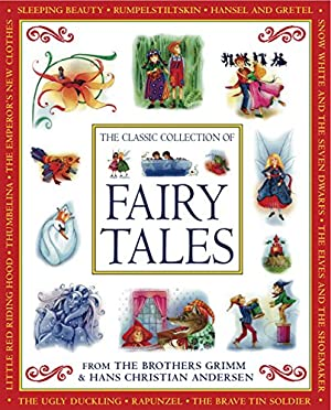 The Classic Collection of Fairy Tales: From: Baxter, Nicola