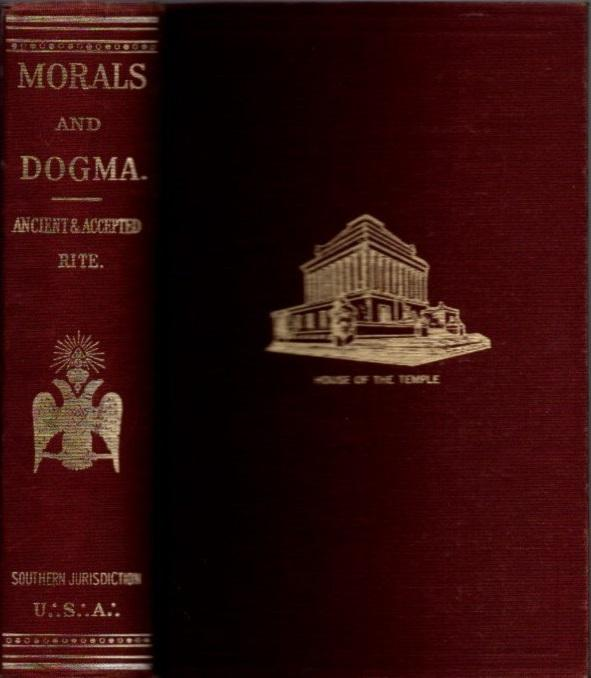 Morals And Dogma Book