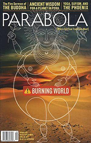 BURNING WORLD: PARABOLA, VOL. 37, NO. 1,: Ven. Bhikku Bodhi;